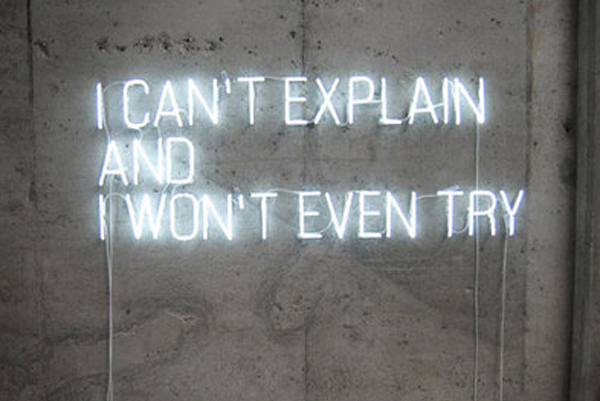 i cant explain and i wont even try